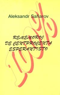 Rememoroj de centprocenta esperantisto