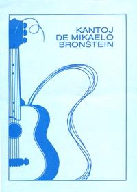 Kantoj de Mikaelo Bronŝtejn