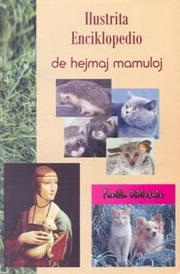 Ilustrita enciklopedio de hejmaj mamuloj